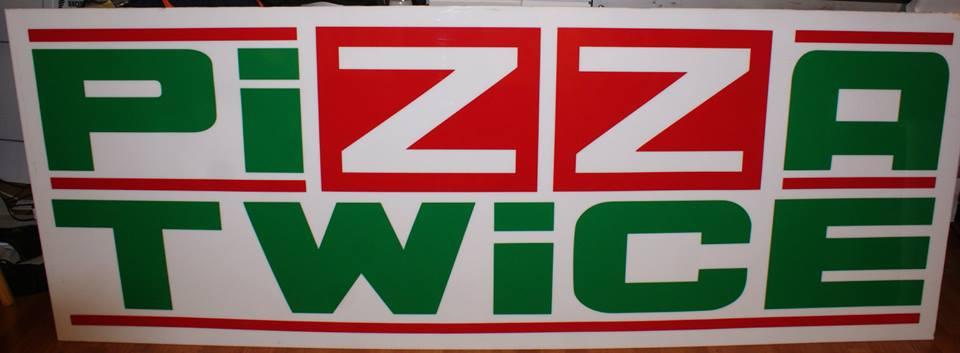 Pizza Twice Panel Sign
