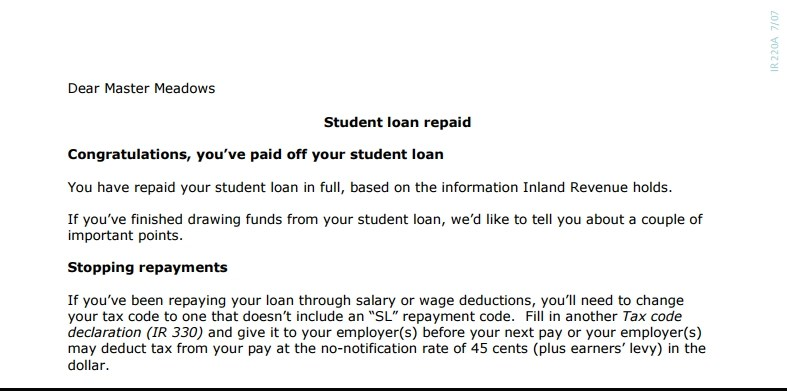 Letter from the tax department: Dear Master Meadows, congratulations! You've paid off your student loan.
