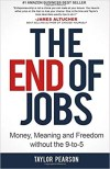 The End of Jobs - Taylor Pearson