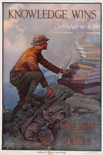 Knowledge wins: public library books are free. A World War I propaganda poster, which shows a soldier climbing from the trenches onto a pathway of books leading to a US city skyline
