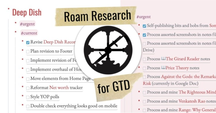 Roam Research for Getting Things Done (GTD) Cover Image