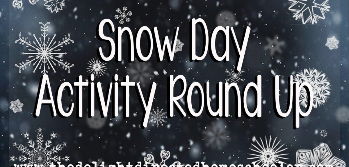 Snow Day Activity Round Up