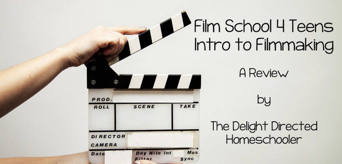 Film School 4 Teens- Intro To Filmmaking