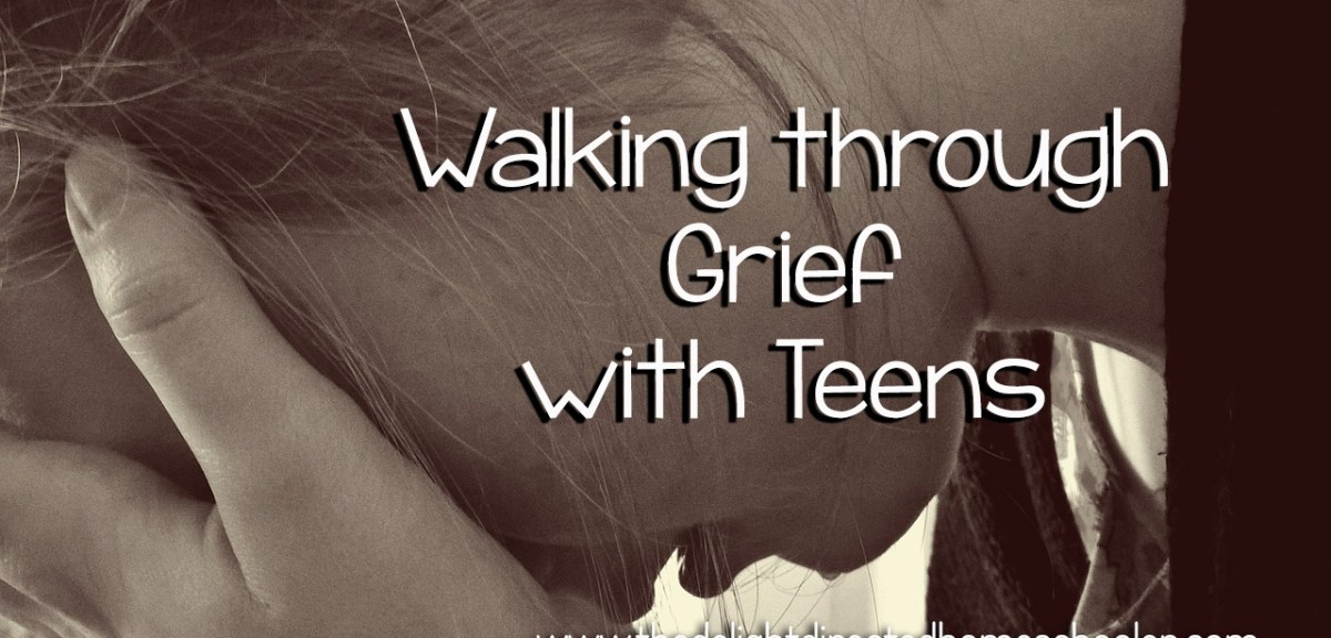 Walking Through Grief with Teens