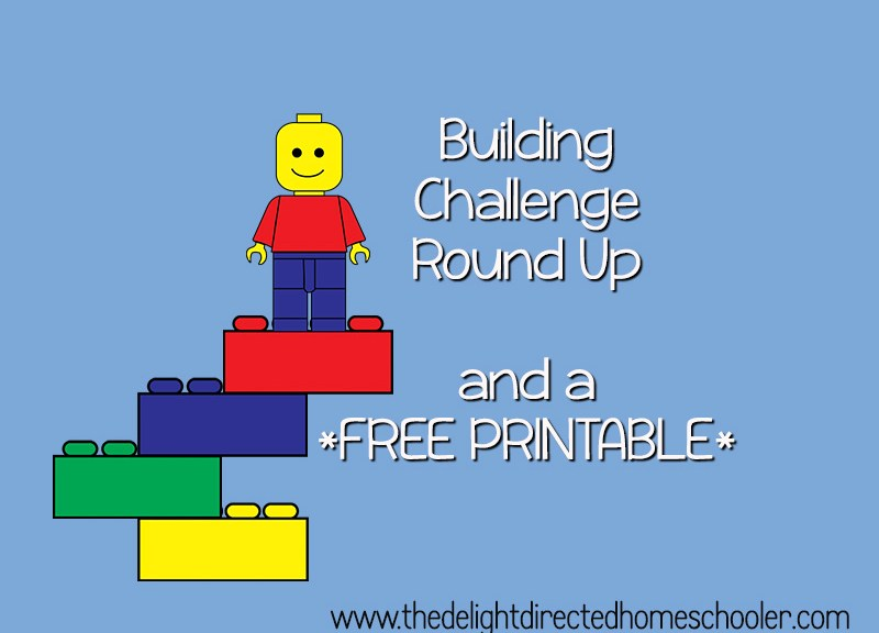 Building Challenge Round Up and *Free* Printable