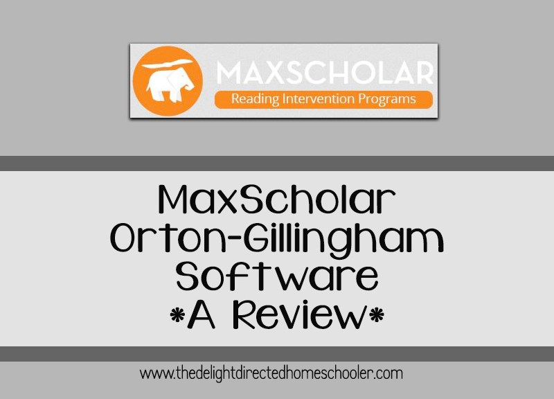 MaxScholar Orton Gillingham Software- A Review