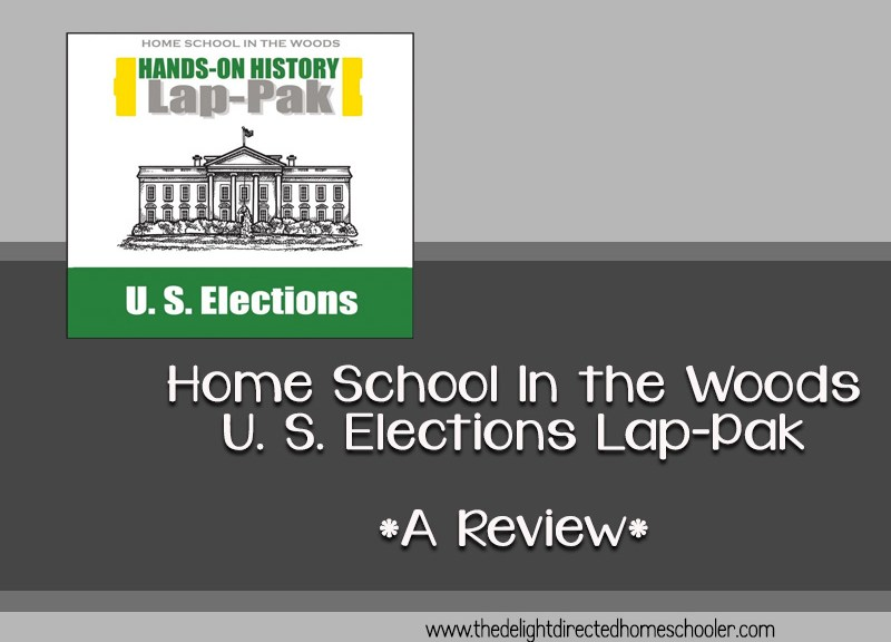 Home School In The Woods US Elections Lap Pak- A Review