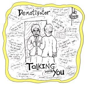 Talking With You by Demotivator