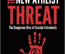 The New Atheist Threat, The Dangerous Rise Of Secular Extremists