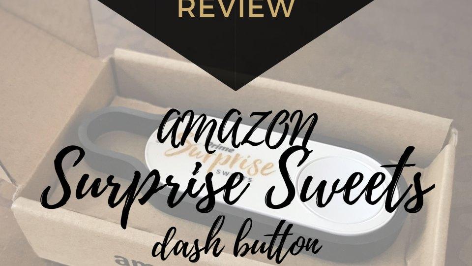 The Design Jedi   Honest Review - Amazon Surprise Sweets Dash Button