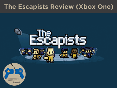 the escapists game, escapist prison game, steam pc games, game review, xbox one indie games, team 17, escapists review,