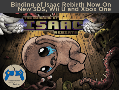 binding of isaac, the binding of isaac rebirth, isaac rebirth on xbox one, binding of isaac on wii u, the binding of issac,