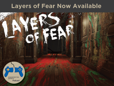 layers of fear, horror game releases, new scary games, bloober team,