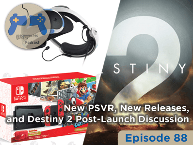 gaming podcast, destiny 2 post launch discussion, nintendo switch collectible, mario odyssey, cuphead game, playstation vr,