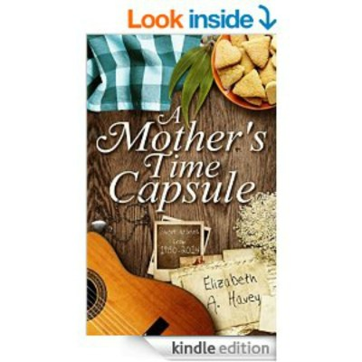 """A MOTHER'S TIME CAPSULE""–A BOOK REVIEW!"