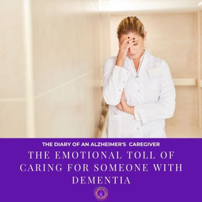 The Emotional Toll Of Caring For Someone With Dementia