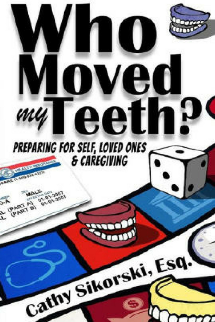 Who Moved My Teeth By Cathy Sikorski