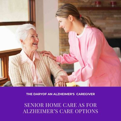 Senior Home Care For Alzheimer's Care Options