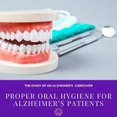 Proper Oral Hygiene for Alzheimer's Patients