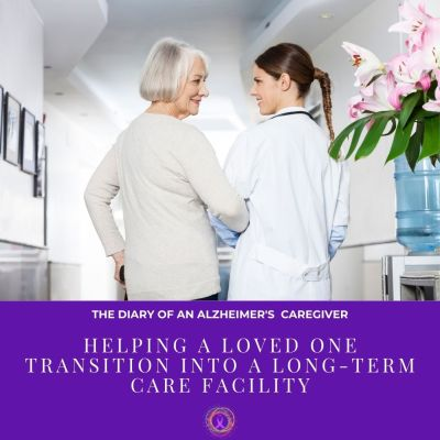 Helping A Loved One Transition Into A Long-Term Care Facility