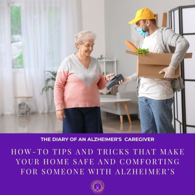 How-To Tips and Tricks that Make Your Home Safe and Comforting for Someone With Alzheimer's
