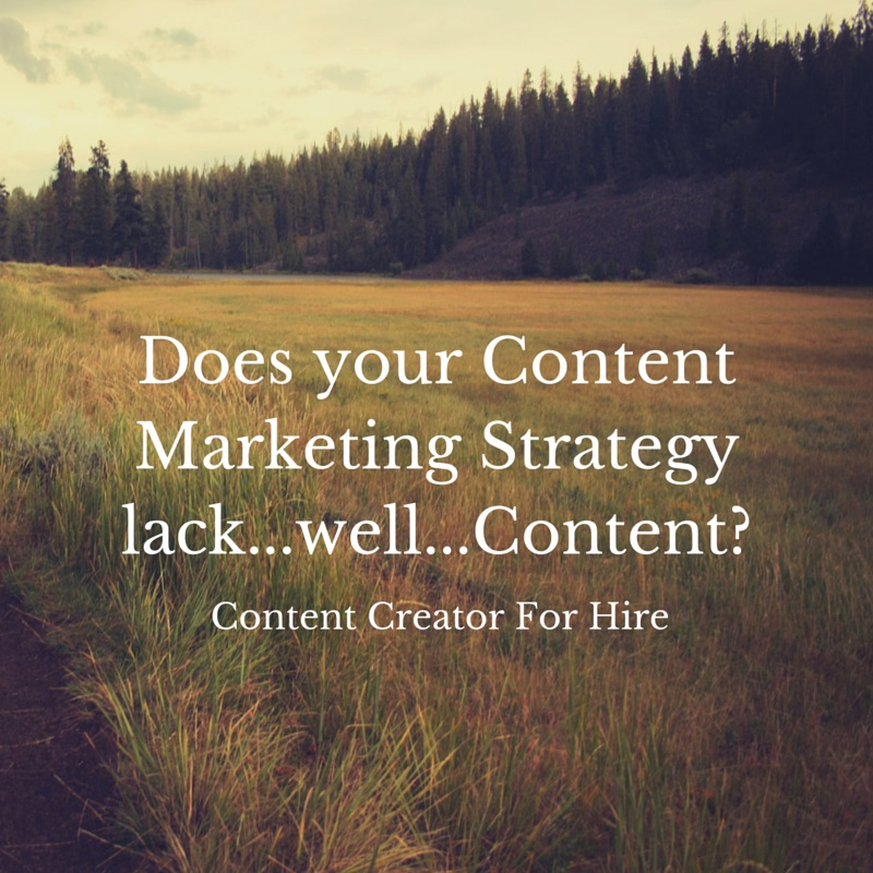 Does your Content Marketing Strategy lack...well...Content?