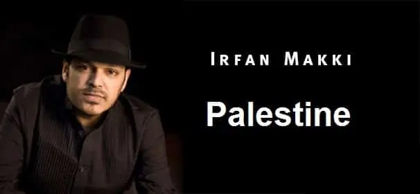 Irfan Makki Music (Nasheeds) Collection 2019 >> Mp3 Download