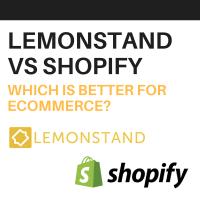 lemonstand vs shopify