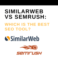 Similarweb Vs Semrush Which Is The Best Seo Tool