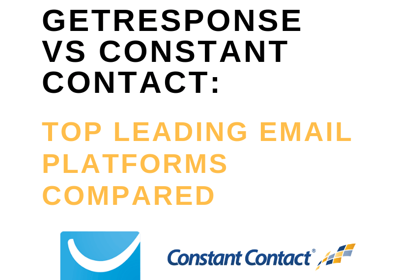 GETRESPONSE VS CONSTANT CONTACT_ TOP LEADING EMAIL PLATFORMS COMPARED