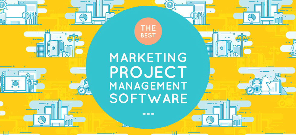 The Best Marketing Project Management Software Of 2018