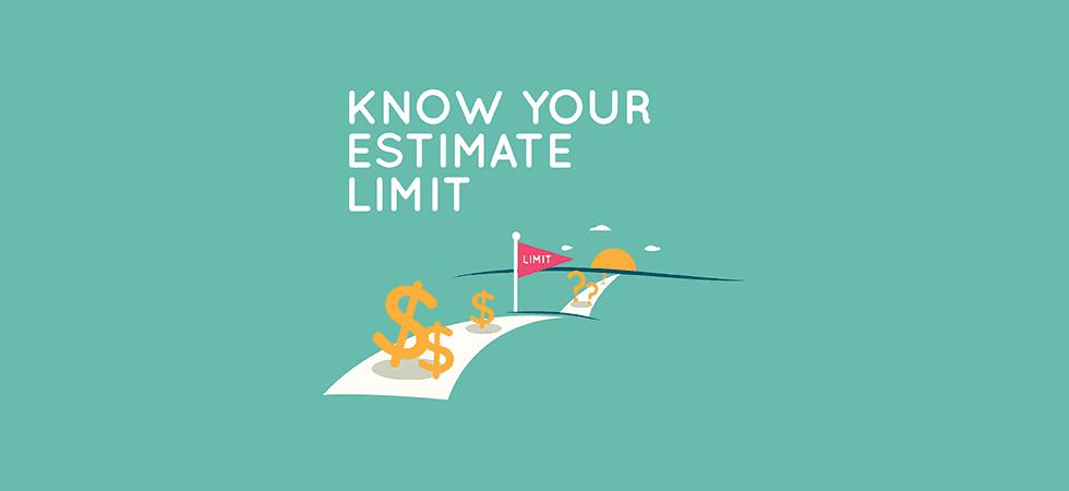 Project cost estimation - know your estimate limit