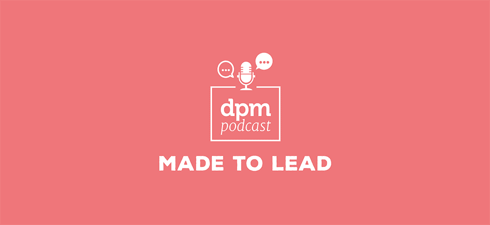 Digital project management podcast - made to lead with Karl Sakas