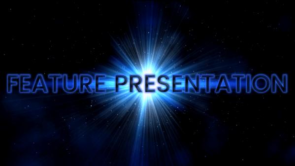 Feature Presentation Pre-Show trailer