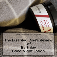The Disabled Diva's Review of Earthley Good Night Lotion