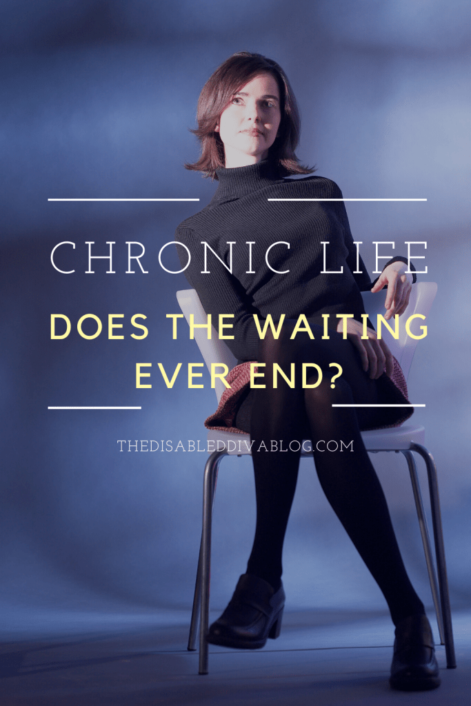 Living with one or multiple chronic illnesses involves a LOT of waiting. The list of what we wait for feels endless, but is it? Let's take a look at what we are waiting for and see if maybe we could do less!