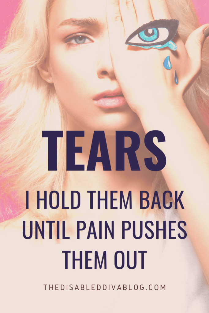 Chronic pain has turned me into the master of holding back tears. If I cried every time I felt pain, I would never stop crying. But it's more than physical pain. Learn more about the types of pain chronic illnesses create.