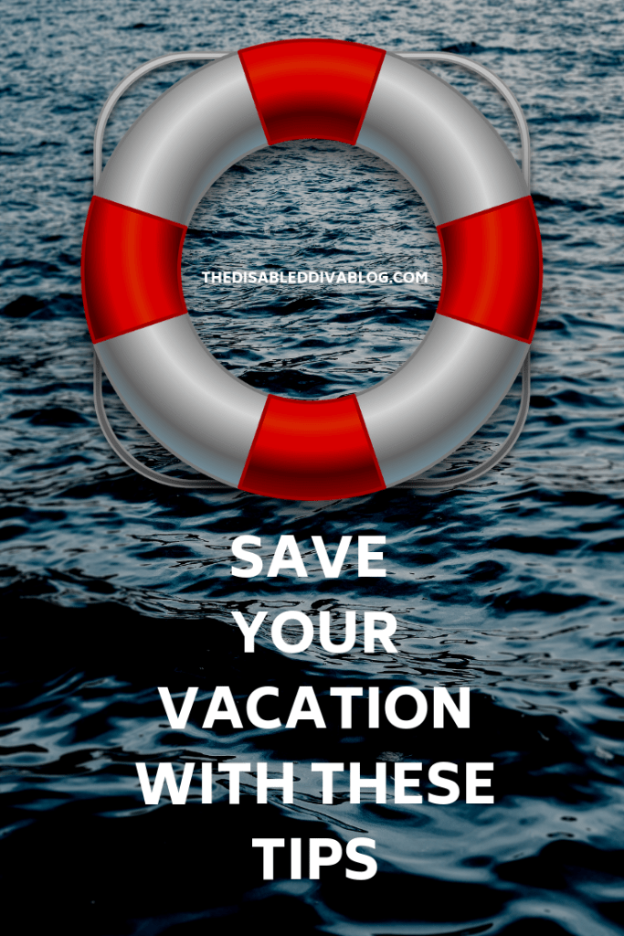 SAVE YOUR VACATION WITH THESE TIPS!
