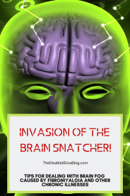 Invasion of the Brain Snatcher! Tips for Dealing with Fibro Fog