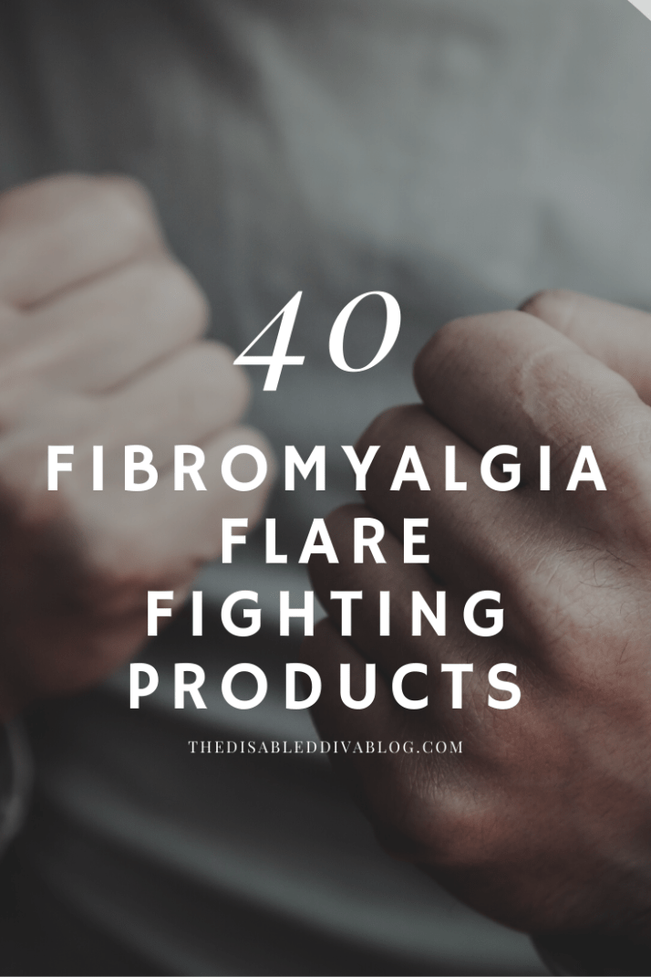 40 fibromyalgia flare fighting products s6