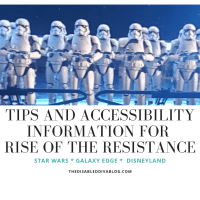 Rise of the Resistance Tips and Accessibility Information for Your Next Visit to Star Wars Galaxy Edge Disneyland