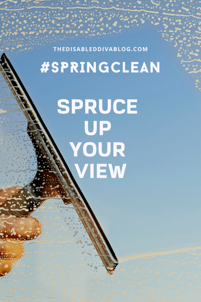 Spring Clean: Spruce up your view!