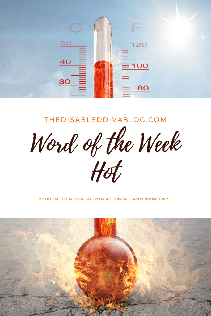 My word of the week is HOT!!! From scorching temperatures outside to cold showers indoors, this was a week of unwelcome temperatures.