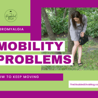 Fibromyalgia and Mobility Problems - How to Keep Moving