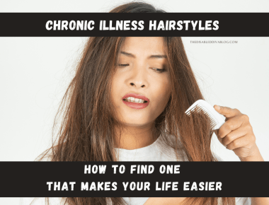 Chronic illness hairstyles should make living with fibromyalgia, autoimmune diseases, etc., easier not harder. Four chronically ill women share why they chose theirs, give tips on maintaining them, and what they love the most about them.
