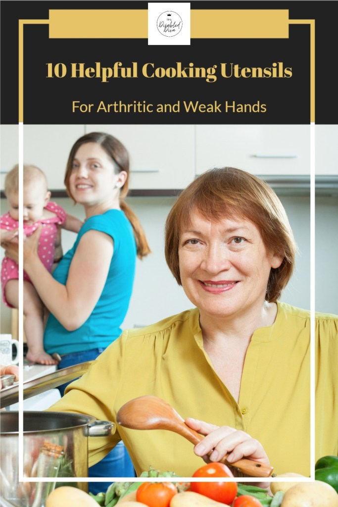Cooking with arthritic and weak hands can be easy and less painful when using the right utensils. The Disabled Diva shares 10 helpful tools to help you whip up your favorite recipes!