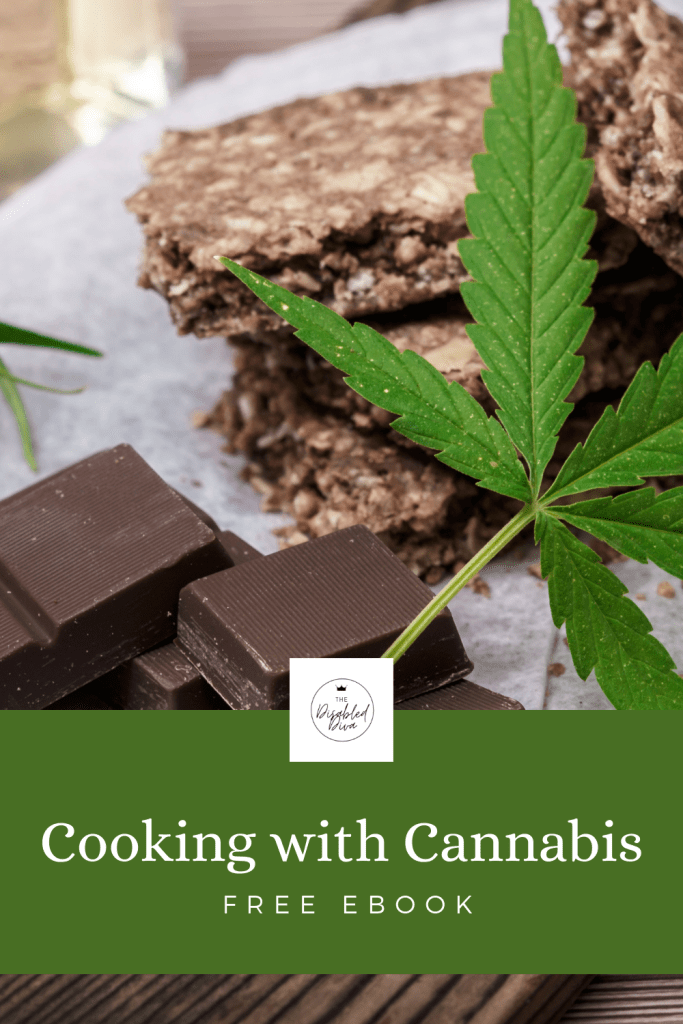 Marijuana edibles are expensive. Save money by learning the basics with The Disabled Diva's free cooking with cannabis eBook. Learn my money-saving trick for decarboxylating and try a few simple recipes!
