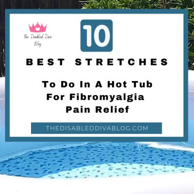 Best warm water stretches hot tub fibromyalgia arthritis pain relief