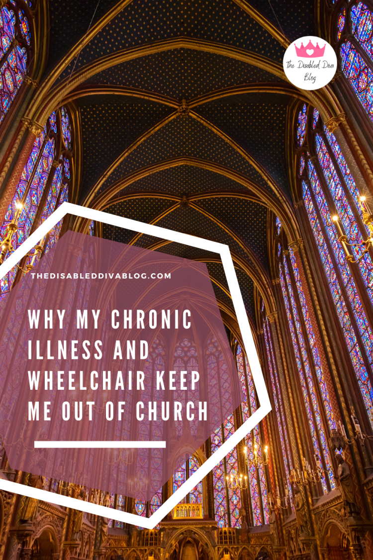 Why my chronic illness and wheelchair make it difficult to attend church in person.
