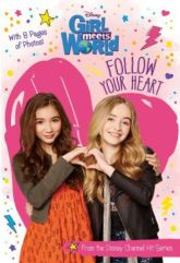 follow your heart - girl meets world